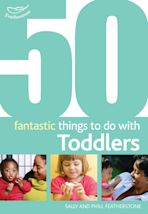 50 Fantastic things to do with toddlers cover