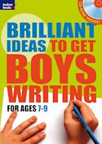 Brilliant Ideas to get boys writing 7-9 (with CD-ROM) cover
