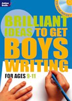 Brilliant Ideas to get boys writing 9-11(with CD-ROM) cover
