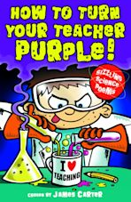 How to Turn Your Teacher Purple! cover