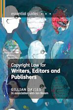 Copyright Law for Writers, Editors and Publishers cover