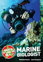 What's it like to be a...? Marine Biologist cover