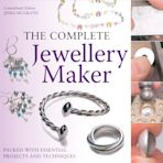 The Complete Jewellery Maker cover