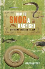 How to Snog a Hagfish! cover