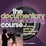 The Documentary Moviemaking Course cover
