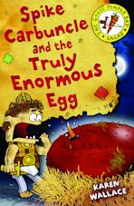 Spike Carbuncle and the Truly Enormous Egg cover
