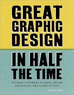 Great Graphic Design in Half the Time cover