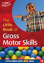 The Little Book of Gross Motor Skills cover