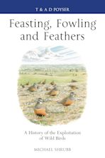 Feasting, Fowling and Feathers cover