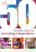 50 Fantastic ideas for Promoting Independence cover