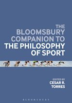 The Bloomsbury Companion to the Philosophy of Sport cover