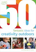 50 Fantastic Ideas for Creativity Outdoors cover