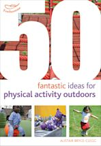 50 Fantastic Ideas for Physical Activity Outdoors cover