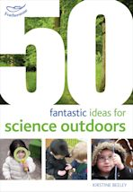 50 fantastic ideas for Science Outdoors cover