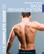 The Complete Guide to Back Rehabilitation cover
