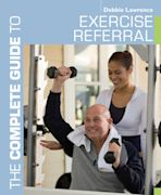 The Complete Guide to Exercise Referral cover
