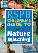 The RSPB Children's Guide To Nature Watching cover