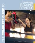The Complete Guide to Boxing Fitness cover