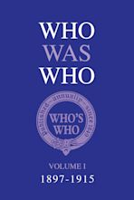 Who Was Who Volume I (1897-1915) cover