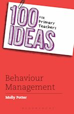 100 Ideas for Primary Teachers: Behaviour Management cover