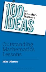 100 Ideas for Secondary Teachers: Outstanding Mathematics Lessons cover