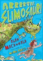 Arrrrgh! Slimosaur! cover