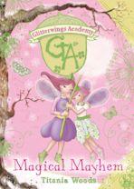 GLITTERWINGS ACADEMY 12: Magical Mayhem cover