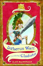 Ditherus Wart: (Accidental) Gladiator cover