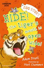 Hide! The Tiger's Mouth is Open Wide! cover