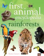 First Animal Encyclopedia Rainforests cover