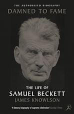 Damned to Fame: the Life of Samuel Beckett cover