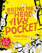 Bring Me the Head of Ivy Pocket cover