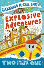 Alexander McCall Smith's Explosive Adventures cover