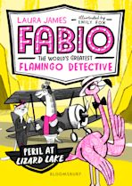 Fabio the World's Greatest Flamingo Detective: Peril at Lizard Lake cover