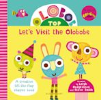 Olobob Top: Let's Visit the Olobobs cover