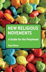 New Religious Movements: A Guide for the Perplexed cover