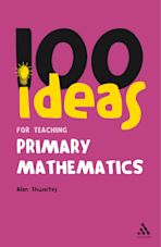 100 Ideas for Teaching Primary Mathematics cover