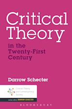 Critical Theory in the Twenty-First Century cover