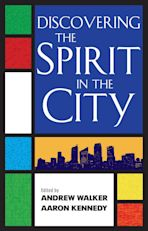 Discovering the Spirit in the City cover