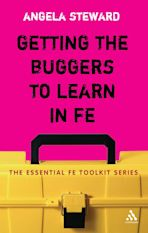 Getting the Buggers to Learn in FE cover