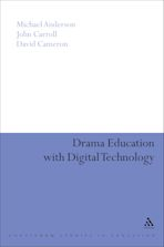 Drama Education with Digital Technology cover