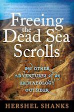 Freeing the Dead Sea Scrolls cover