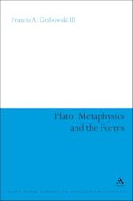 Plato, Metaphysics and the Forms cover
