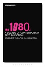 The 1980s: A Decade of Contemporary British Fiction cover