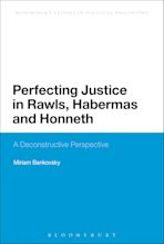 Perfecting Justice in Rawls, Habermas and Honneth cover