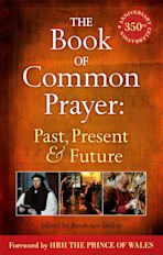 The Book of Common Prayer: Past, Present and Future cover