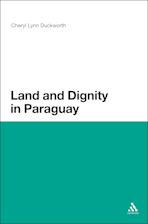 Land and Dignity in Paraguay cover