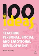 100 Ideas for Teaching Personal, Social and Emotional Development cover