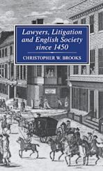 Lawyers, Litigation & English Society Since 1450 cover