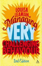 Managing Very Challenging Behaviour 2nd Edition cover